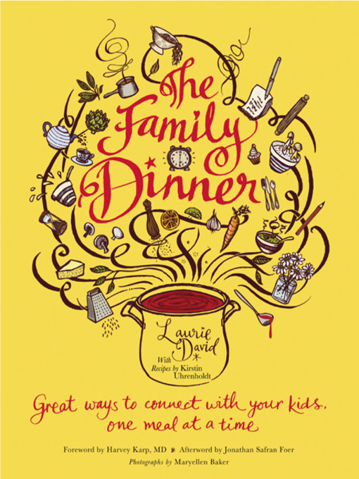 Title details for The Family Dinner by Laurie David - Available