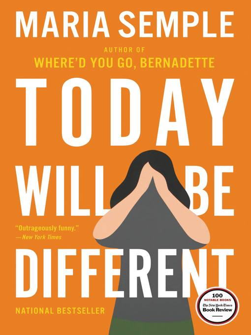 Title details for Today Will Be Different by Maria Semple - Wait list