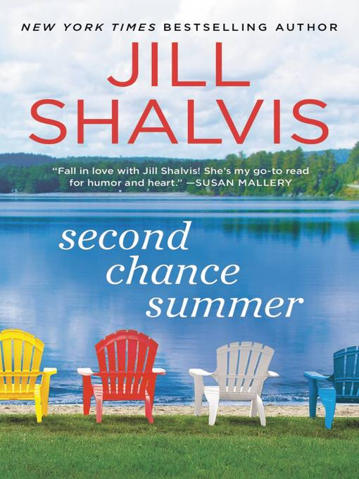 Title details for Second Chance Summer by Jill Shalvis - Wait list