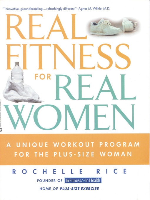 Title details for Real Fitness for Real Women by Rochelle Rice - Available