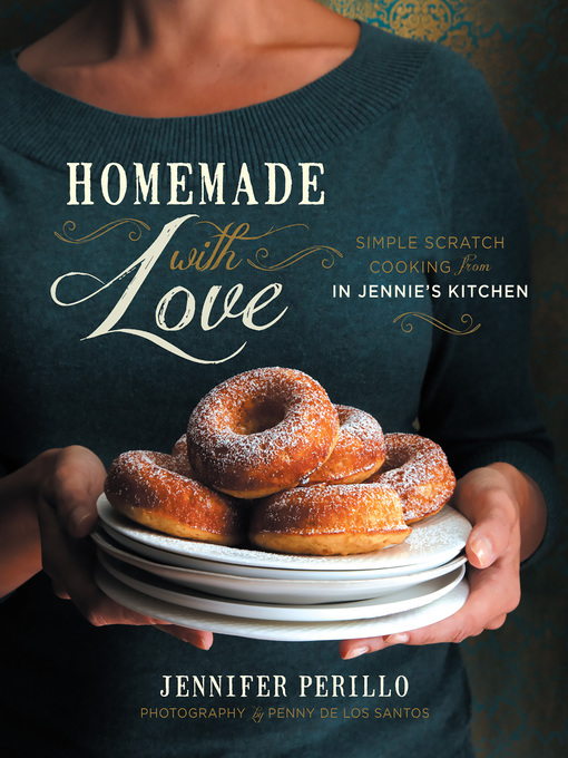 Title details for Homemade with Love by Jennifer Perillo - Available