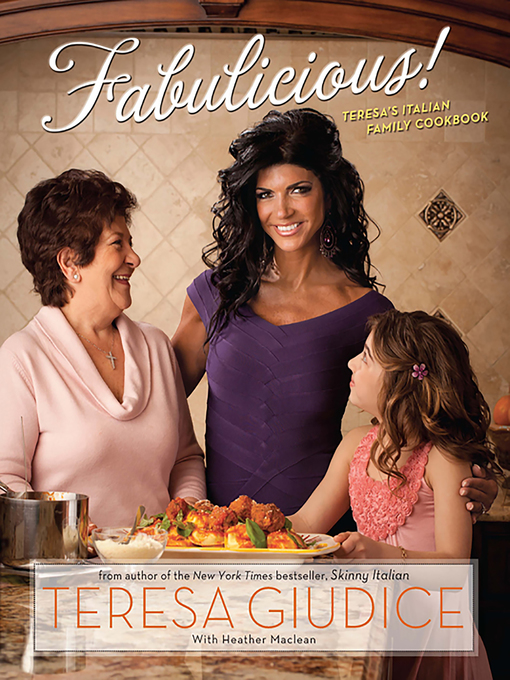 Title details for Fabulicious! by Teresa Giudice - Available
