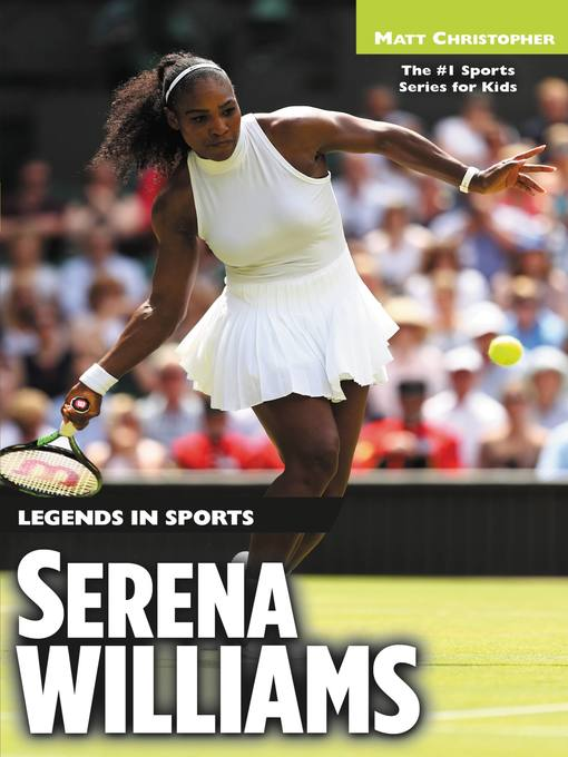 Title details for Serena Williams by Matt Christopher - Available