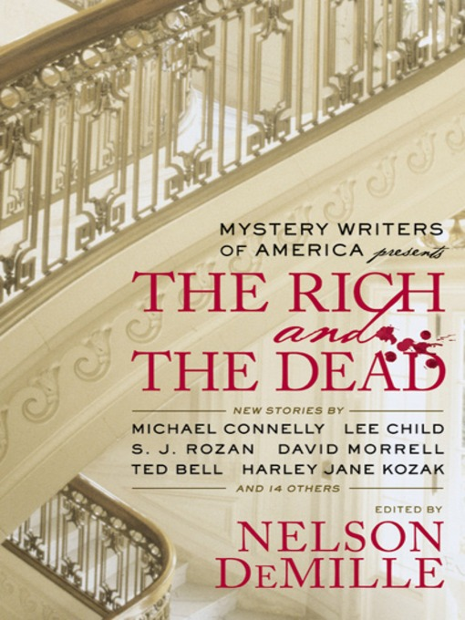 Title details for Mystery Writers of America Presents the Rich and the Dead by Inc. Mystery Writers of America - Available