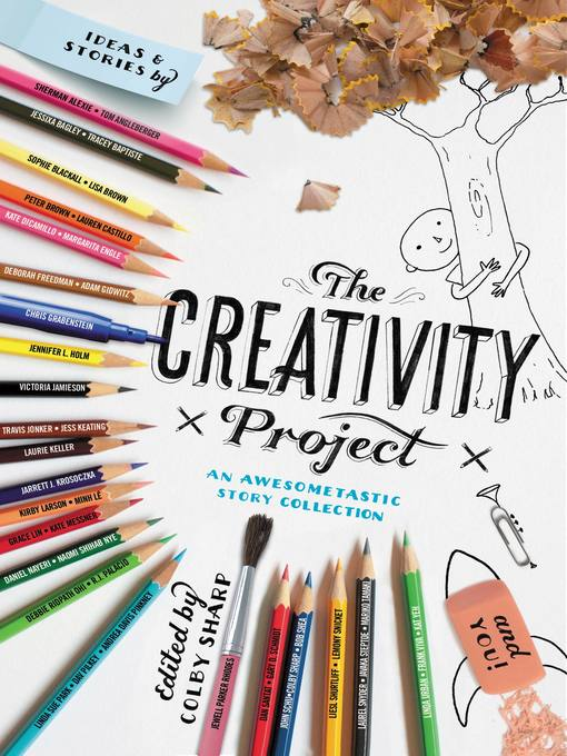 Title details for The Creativity Project by Colby Sharp - Available