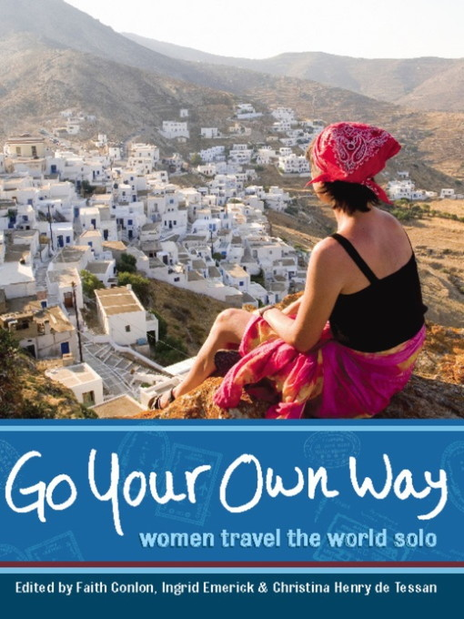 Title details for Go Your Own Way by Faith Conlon - Available