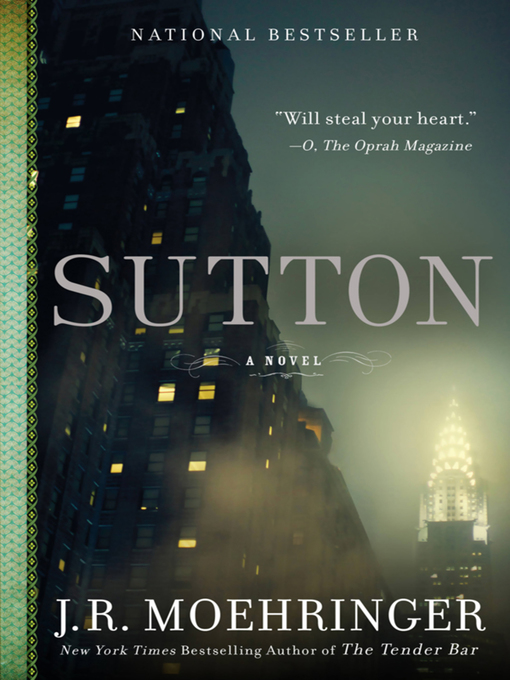 Title details for Sutton by J.R. Moehringer - Available