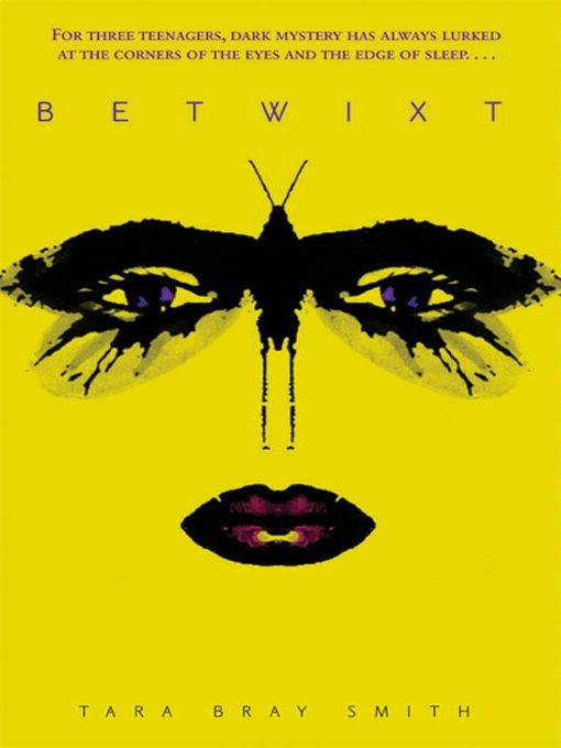 Title details for Betwixt by Tara Bray Smith - Available