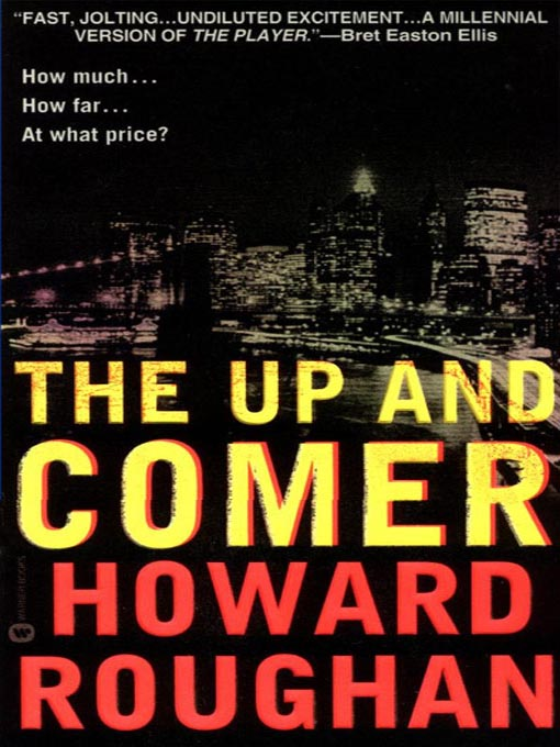 Title details for The Up and Comer by Howard Roughan - Available
