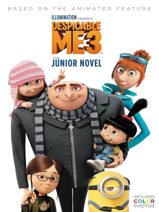 Title details for Despicable Me 3--The Junior Novel by Sadie Chesterfield - Wait list