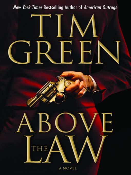 Title details for Above the Law by Tim Green - Available