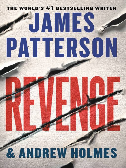Title details for Revenge by James Patterson - Available