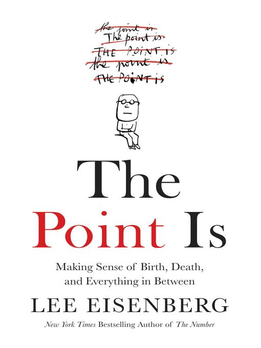 Title details for The Point Is by Lee Eisenberg - Available