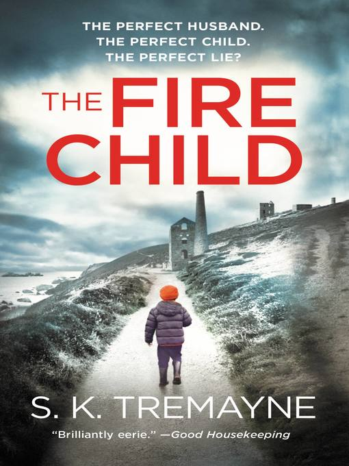 Title details for The Fire Child by S.K. Tremayne - Wait list