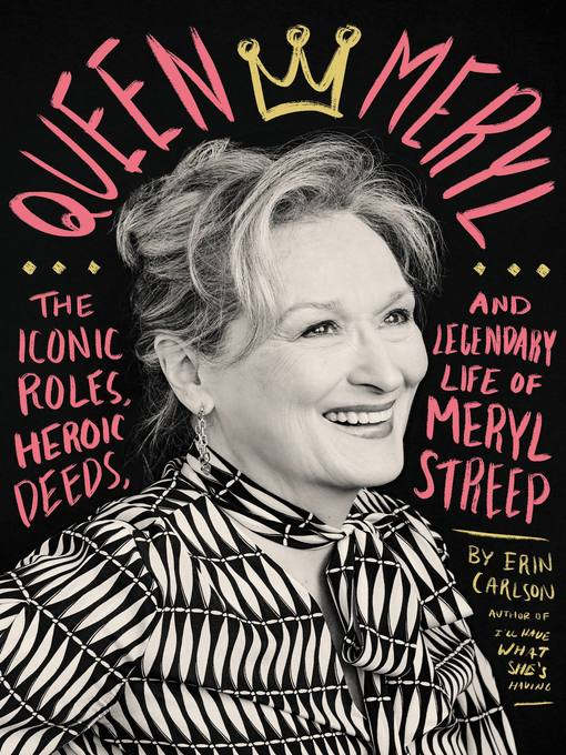 Title details for Queen Meryl by Erin Carlson - Available