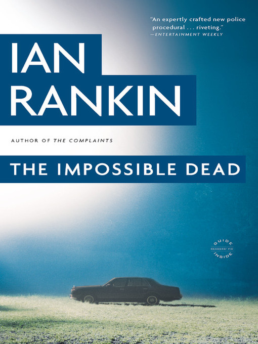 Title details for The Impossible Dead by Ian Rankin - Available