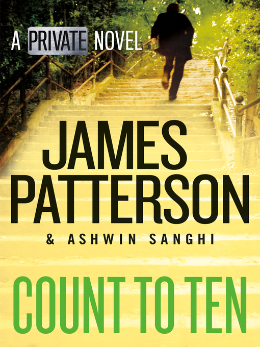 Title details for Count to Ten by James Patterson - Available