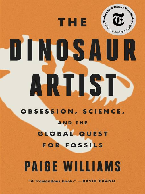 Title details for The Dinosaur Artist by Paige Williams - Available