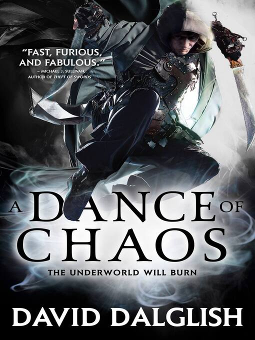 Title details for A Dance of Chaos by David Dalglish - Available