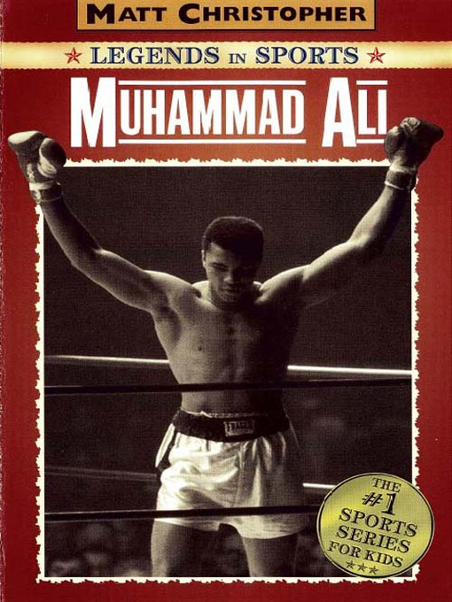 Title details for Muhammad Ali by Matt Christopher - Available