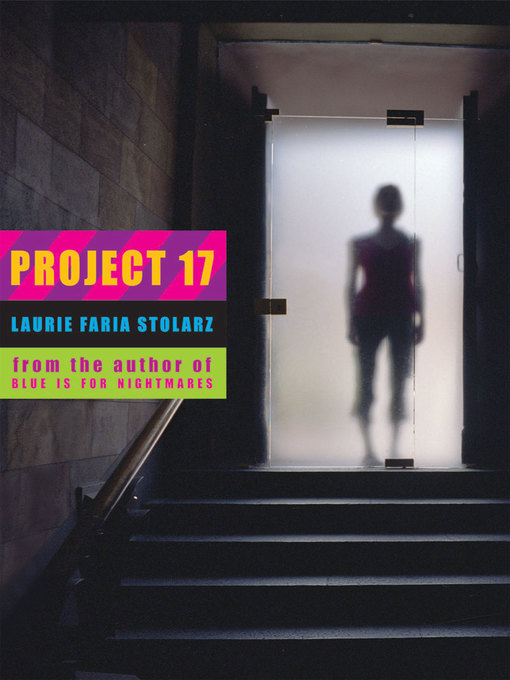 Title details for Project 17 by Laurie Faria Stolarz - Available