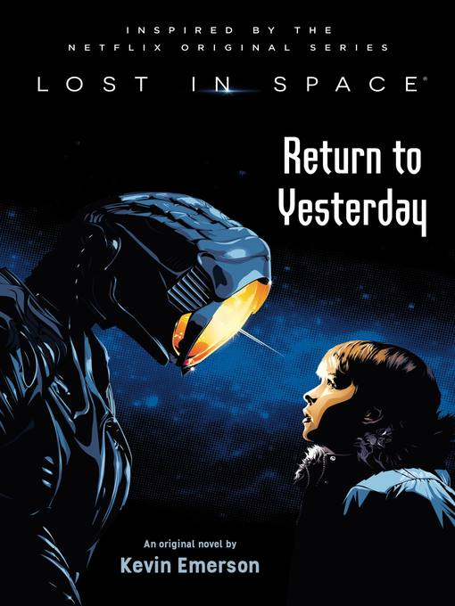 Return to Yesterday Lost in Space Series, Book 1