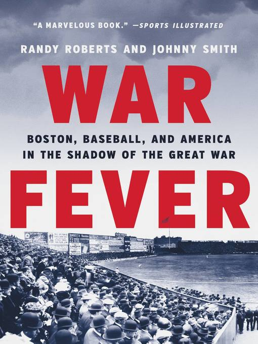 Title details for War Fever by Randy Roberts - Available