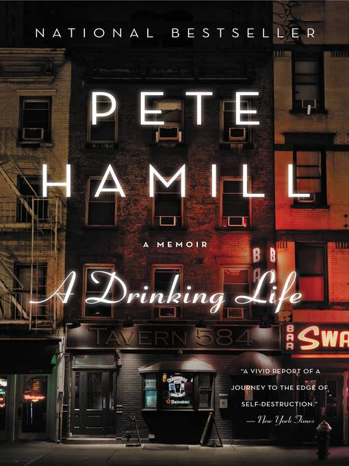 Title details for A Drinking Life by Pete Hamill - Available