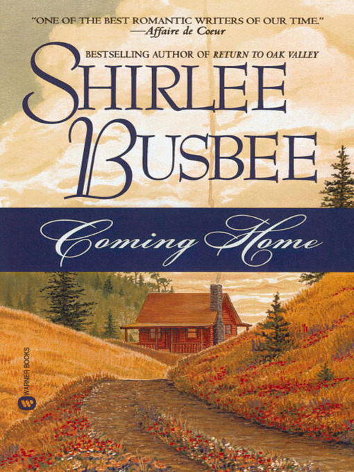 Title details for Coming Home by Shirlee Busbee - Available