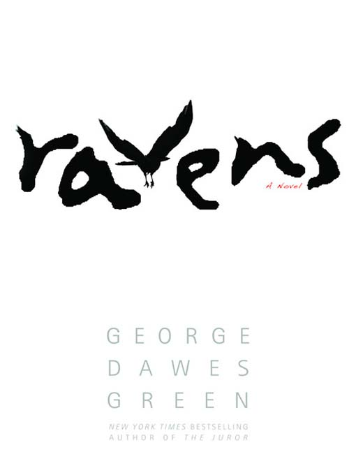 Title details for Ravens by George Dawes Green - Available