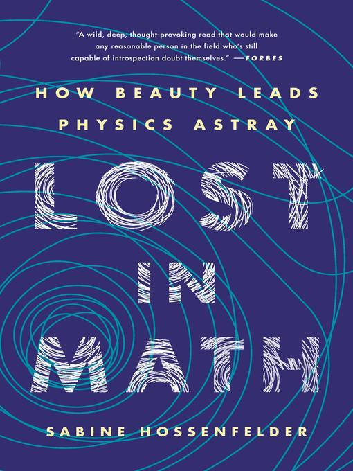 Title details for Lost in Math by Sabine Hossenfelder - Available