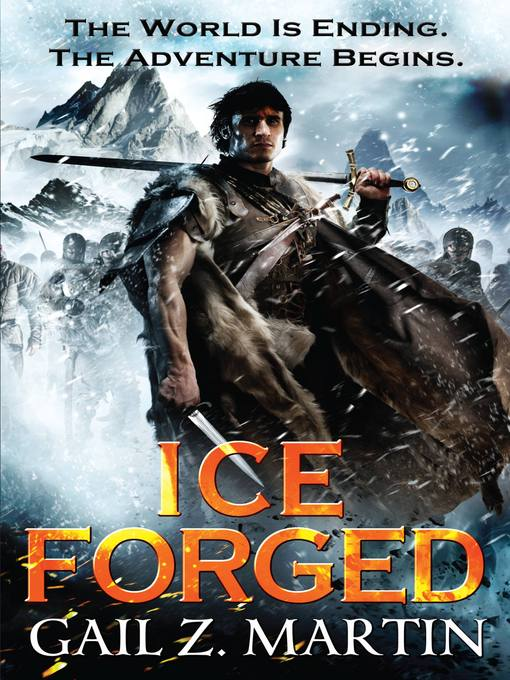 Title details for Ice Forged by Gail Z. Martin - Wait list