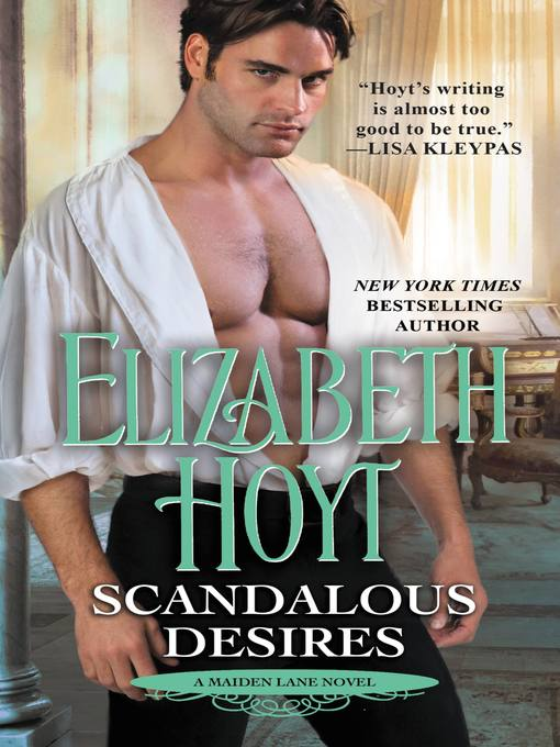 Title details for Scandalous Desires by Elizabeth Hoyt - Available