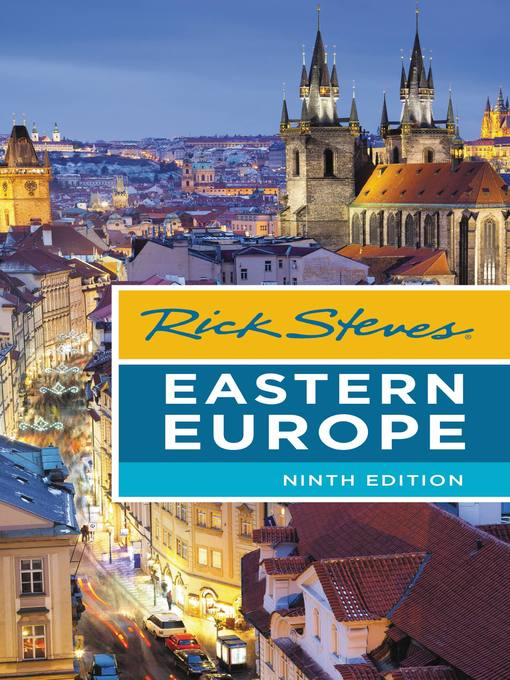 Title details for Rick Steves Eastern Europe by Rick Steves - Available