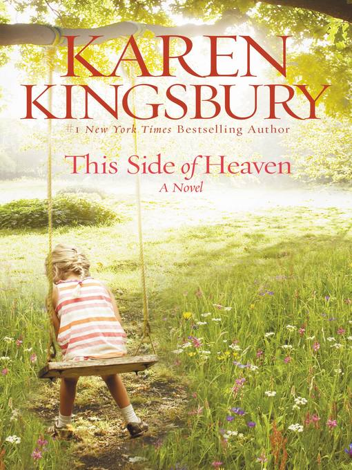 Title details for This Side of Heaven by Karen Kingsbury - Available