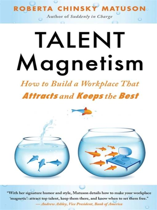 Title details for Talent Magnetism by Roberta Matuson - Available