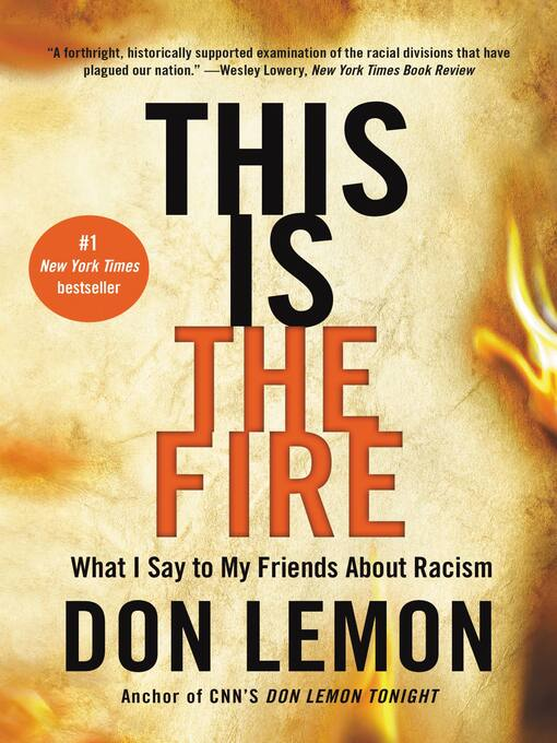 Title details for This Is the Fire by Don Lemon - Wait list