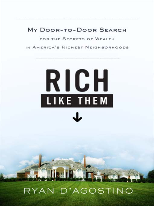 Title details for Rich Like Them by Ryan D'Agostino - Wait list