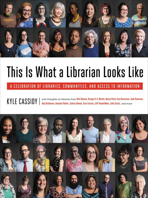 Title details for This Is What a Librarian Looks Like by Kyle Cassidy - Available