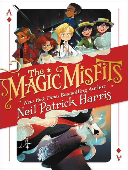 Title details for The Magic Misfits by Neil Patrick Harris - Wait list