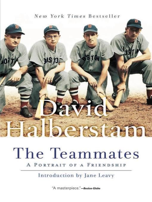 Title details for The Teammates by David Halberstam - Wait list