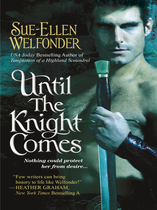 Title details for Until the Knight Comes by Sue-Ellen Welfonder - Available