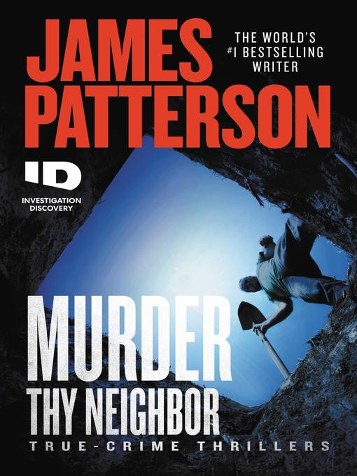 Title details for Murder Thy Neighbor by James Patterson - Wait list