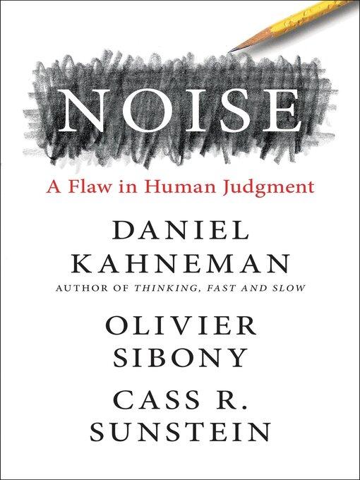 Title details for Noise by Daniel Kahneman - Available