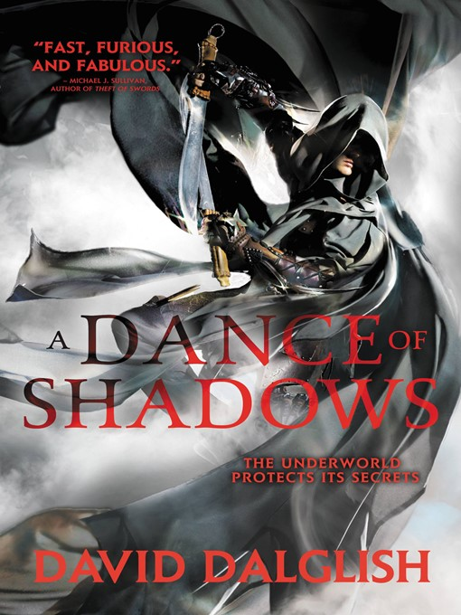 Title details for A Dance of Shadows by David Dalglish - Available