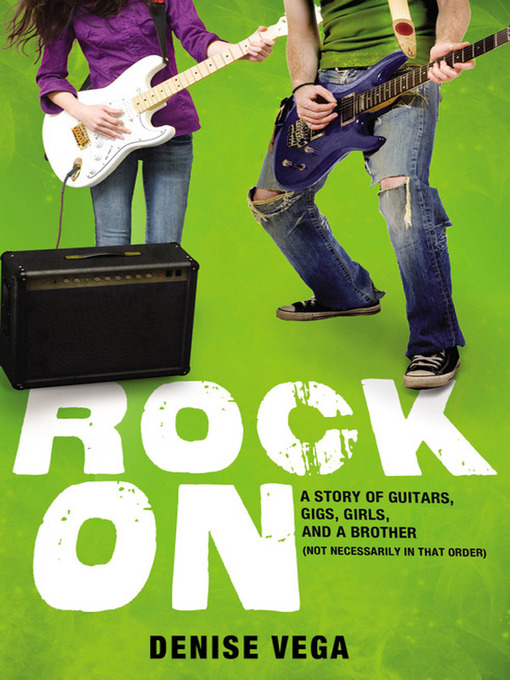 Title details for Rock On by Denise Vega - Available