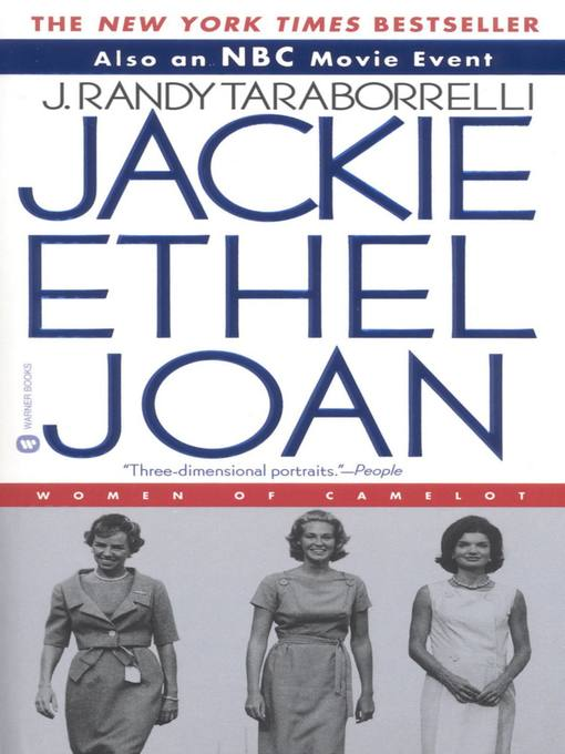 Title details for Jackie, Ethel, Joan by J. Randy Taraborrelli - Available