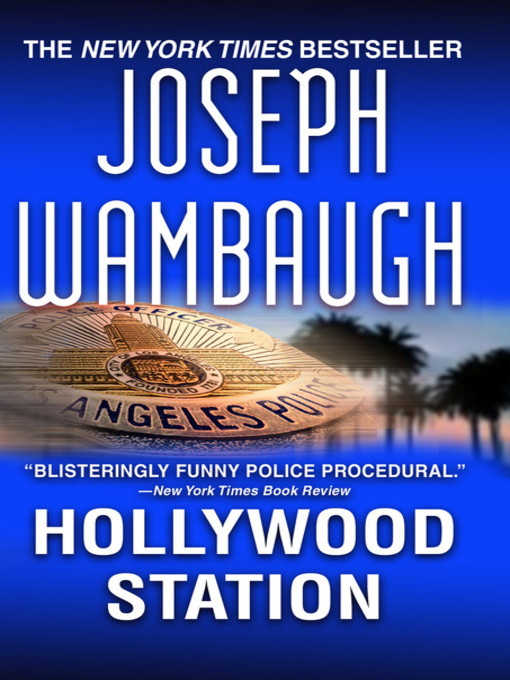Title details for Hollywood Station by Joseph Wambaugh - Wait list