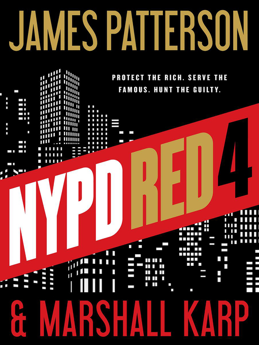 Title details for NYPD Red 4 by James Patterson - Wait list