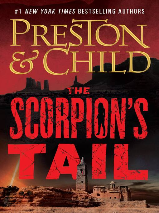 Title details for The Scorpion's Tail by Douglas Preston - Available